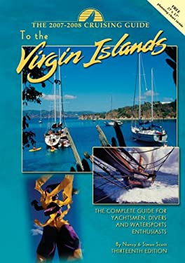 The Cruising Guide to the Virgin Islands: The Complete Guide for Yachtsmen, Divers and Watersports Enthusiasts [With Planning Chart] 9780944428757