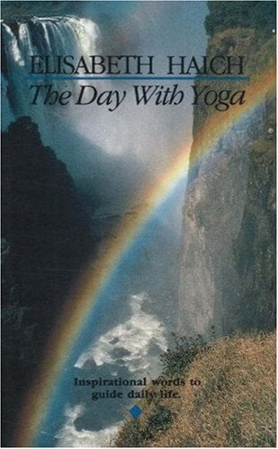 The Day with Yoga: Inspirational Words to Guide Daily Life 9780943358123