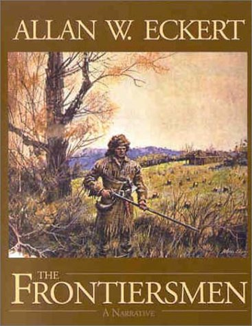 The Frontiersmen: A Narrative 9780945084914