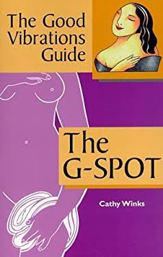 The G-Spot: Good Vibrations Guide Volume 2 9780940208230