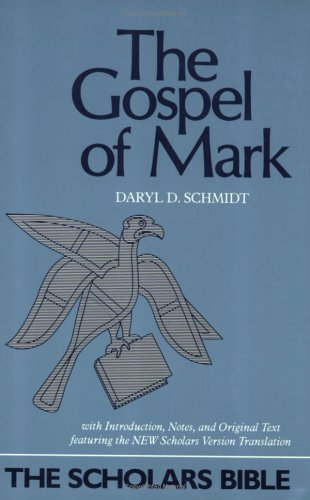 The Gospel of Mark: Text, Translation, and Notes 9780944344149