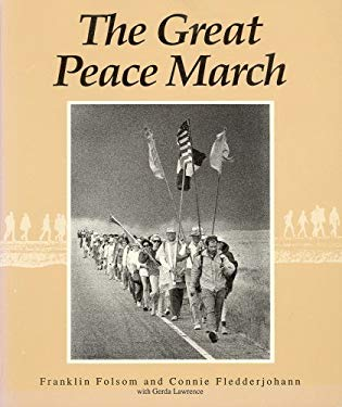 The Great Peace March: An American Odyssey