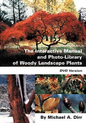 The Interactive Manual and Photo-Library of Woody Landscape Plants 9780942375039
