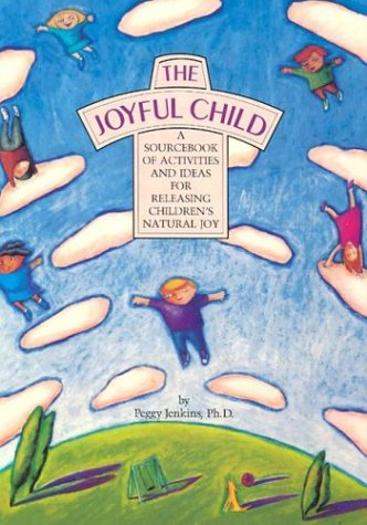 The Joyful Child 9780944031667