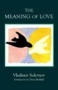 The Meaning of Love 9780940262188