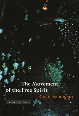 The Movement of the Free Spirit 9780942299700