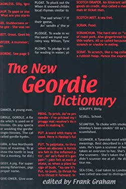 The New Geordie Dictionary 9780946928118