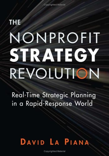 Nonprofit Strategy Revolution: Real-Time Strategic Planning in a Rapid-Response World [With CDROM] 9780940069657