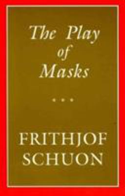 The Play of Masks 9780941532143