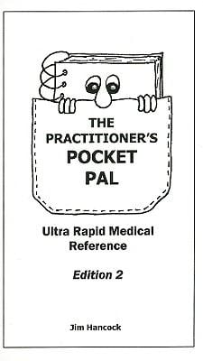 The Practitioner's Pocket Pal: Ultra Rapid Medical Reference 9780940780835