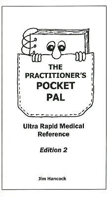 The Practitioner's Pocket Pal: Ultra Rapid Medical Reference 9780940780835