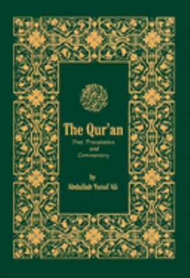The Qur'an: Text, Translation, and Commentary 9780940368316
