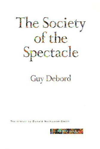 The Society of the Spectacle 9780942299793