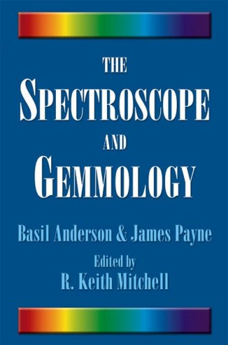The Spectroscope and Gemmology 9780943763521