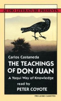 The Teachings of Don Juan: A Yaqui Way of Knowledge 9780944993224
