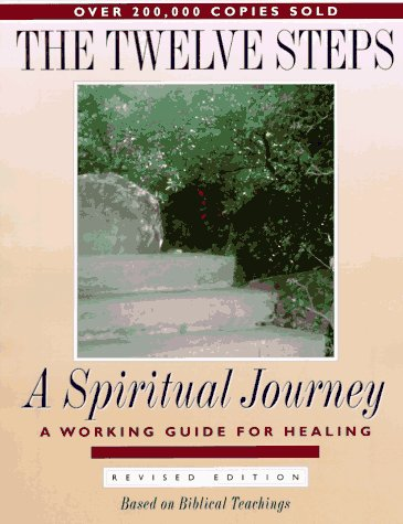 The Twelve Steps: A Spiritual Journey 9780941405447