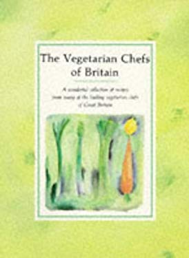 The Vegetarian Chefs of Britain