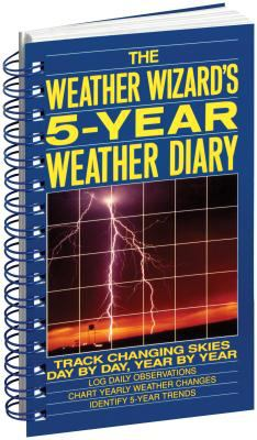 The Weather Wizard's 5-Year Weather Diary 9780945575856