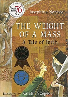 The Weight of a Mass: A Tale of Faith 9780940112100