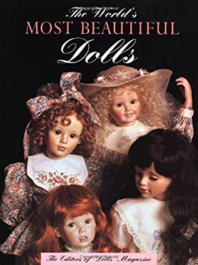 The World's Most Beautiful Dolls 9780942620245