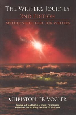 The Writer's Journey: Mythic Structure for Writers 9780941188708