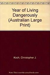 The Year of Living Dangerously 4246024