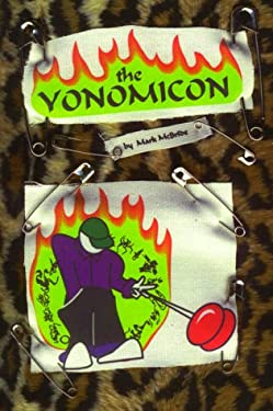 The Yonomicon: An Enlightened Tome of Yoyo Tricks 9780941463010
