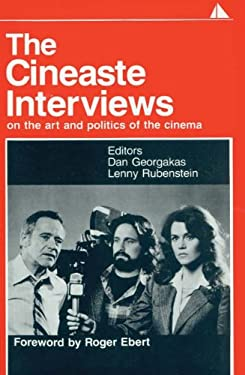 The the Cineaste Interviews: On the Art and Politics of the Cinema 9780941702034