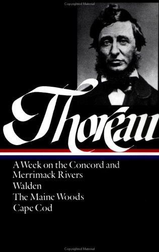 Thoreau: A Week, Walden, Maine Woods, Cape Cod 9780940450271