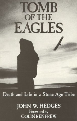 Tomb of the Eagles: Death and Life in a Stone Age Tribe 9780941533058