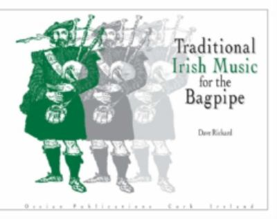 Traditional Irish Music for the Bagpipe 9780946005741