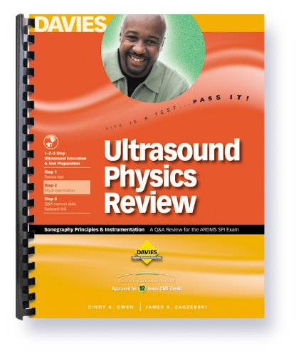Ultrasound Physics Review: Sonography Principles & Instrumentation 9780941022743