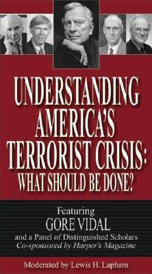 Understanding America's Terrorist Crisis: What Should Be Done? 9780945999911