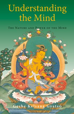 Understanding the Mind: The Nature and Power of the Mind 9780948006791