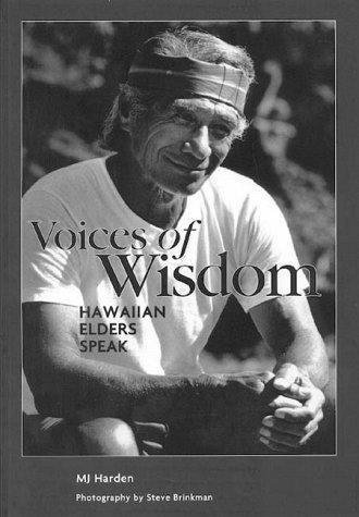 Voices of Wisdom Hawaiian Elders Speak