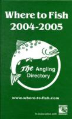 WHERE TO FISH 2004-2005 9780948807541