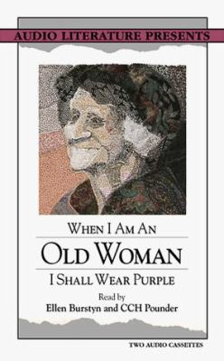 When I Am an Old Woman I Shall Wear Purple 9780944993996