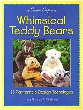Whimsical Teddy Bears: 15 Patterns & Design Techniques 9780942620481