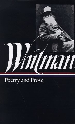 Whitman: Poetry and Prose