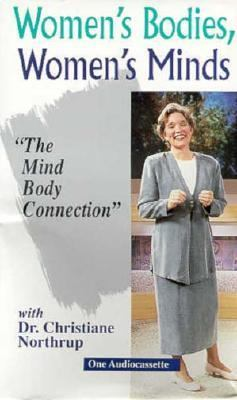 Women's Bodies, Women's Minds: The Mind Body Connection 9780945923381