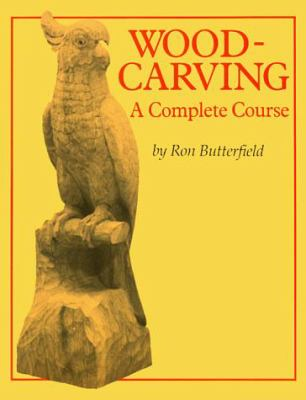 Woodcarving: A Complete Course 9780946819041