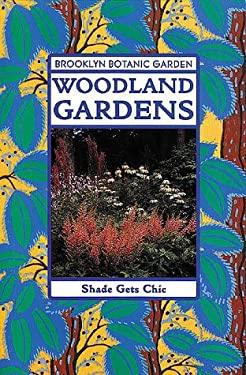 Woodland Gardens 9780945352907