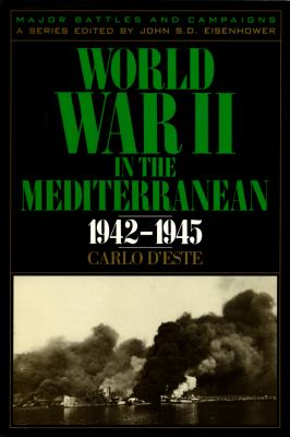 World War II in the Mediterranean, 1942-1945 9780945575047