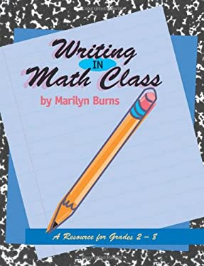 Writing in Math Class: A Resource for Grades 2-8 9780941355131