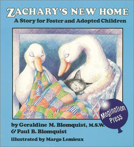 Zachary's New Home: A Story for Foster and Adopted Children