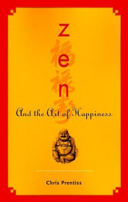 Zen and the Art of Happiness 9780943015538