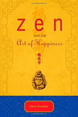 Zen and the Art of Happiness 9780943015576