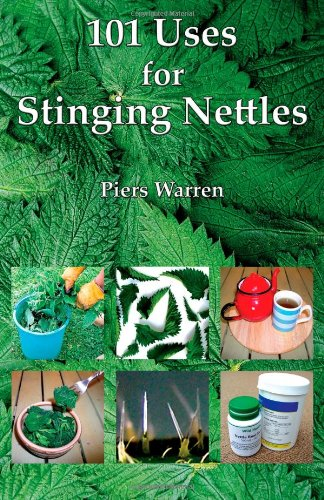 101 Uses for Stinging Nettles 9780954189990