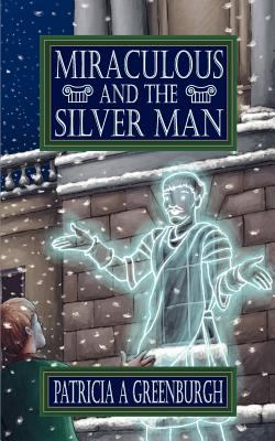 Miraculous and the Silver Man 9780950785714