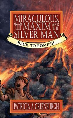 Miraculous, Maxim and the Silver Man 9780950785721